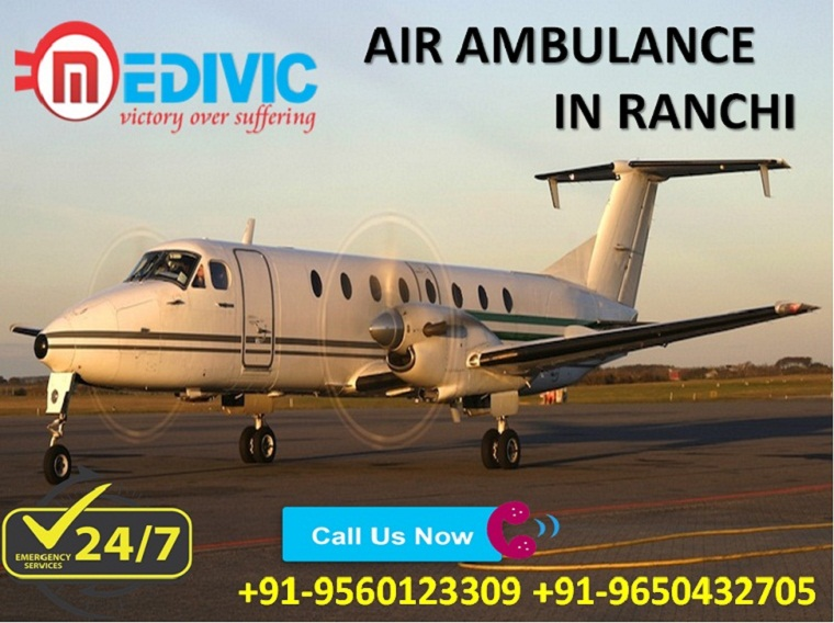 Book India's Low Fare Private Charter Air Ambulance in Ranchi by Medivic